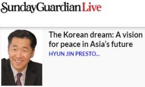 The Korean dream: A vision for peace in Asia's future