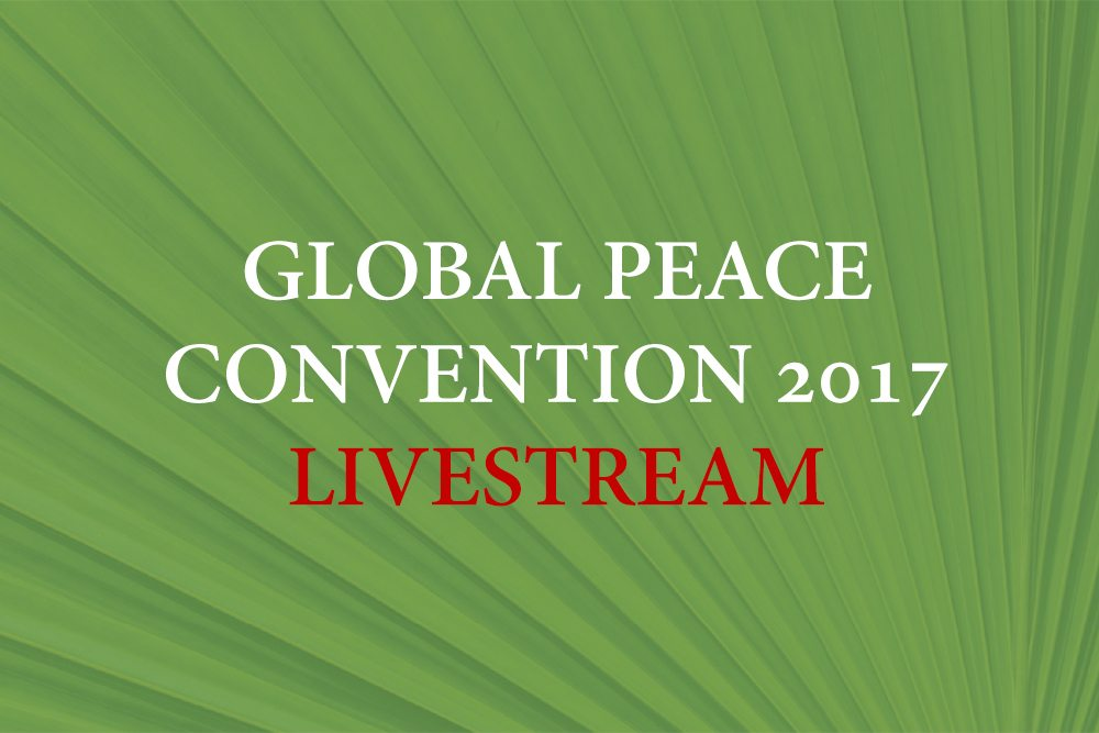 Global Peace Convention 2017 Live Stream